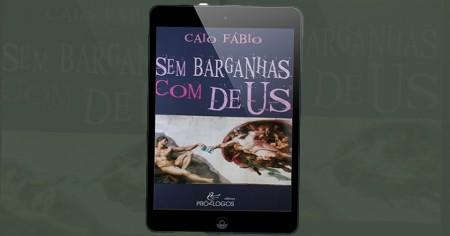 """""""SEM BARGANHAS COM DEUS"""". - De R$ 39,99 por apenas R$ 29,90 - Clique e adquira já!"""